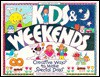 Kids & Weekends: Creative Ways to Make Special Days - Avery Hart, Paul Mantell