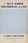 The Man from Primrose Lane: A Novel - James Renner