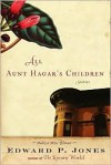 All Aunt Hagar's Children - Edward P. Jones