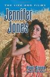 Jennifer Jones: The Life and Films - Paul Green, Robert Osborne