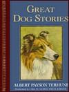 Great Dog Stories - Albert Payson Terhune