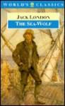 The Sea-Wolf - Jack London, John Sutherland