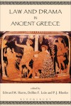 Law and Drama in Ancient Greece - Edward M. Harris, Delfim F. Leão, P.J. Rhodes