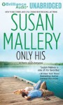 Only His (Fool's Gold, #6) - Susan Mallery, Tanya Eby
