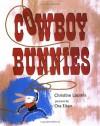 Cowboy Bunnies - Christine Loomis, Ora Eitan