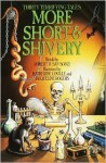 More Short & Shivery: Thirty Terrifying Tales - Robert D. San Souci, K. Coville