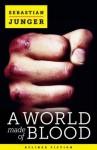 A World Made of Blood - Sebastian Junger