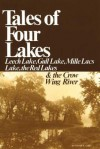 Tales of 4 Lakes - Duane R. Lund