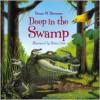 Deep in the Swamp - Donna M. Bateman, Brian Lies