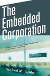 The Embedded Corporation: Corporate Governance and Employment Relations in Japan and the United States - Sanford M. Jacoby