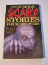 Even more scary stories for sleep-overs - Q.L. Pearce, Dwight Been, Pierce