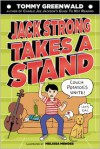 Jack Strong Takes a Stand - Tommy Greenwald, Melissa Mendes