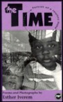 The Time: Portrait of a Journey Home: Poems and Photographs - Esther Iverem, Africa Esther Press