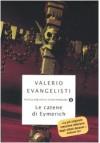 Le catene di Eymerich - Valerio Evangelisti