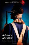 Soldier's Secret: The Story of Deborah Sampson - Sheila Solomon Klass