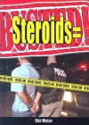 Steroids = Busted! - Rich Mintzer