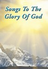 Songs to the Glory of God - Gary Turner