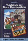 Trickdieb auf Burg Drachenstein - Stefan Wolf