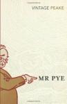 Mr. Pye - Mervyn Peake