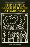 The Little Black Book of Atomic War - Marc Barasch, Henrik Drescher