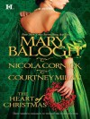 The Heart of Christmas: A Handful of GoldThe Season for SuitorsThis Wicked Gift - Mary Balogh, Nicola Cornick, Courtney Milan