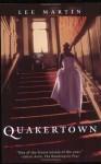 Quakertown - Lee Martin