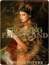 Crossing Faeryland - Raine McIntyre