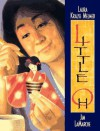 Little Oh - Laura Krauss Melmed, Jim LaMarche