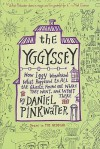 The Yggyssey: How Iggy Wondered What Happened to All the Ghosts, Found Out Where TheyWent, and Went There - Daniel Pinkwater