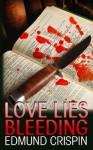 Love Lies Bleeding (Gervase Fen) - Edmund Crispin