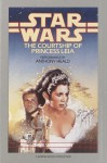 Star Wars: The Courtship of Princess Leia (Audio) - Dave Wolverton, Anthony Heald