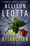 Law of Attraction: A Novel - Allison Leotta
