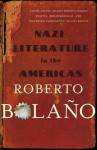 Nazi Literature in the Americas - Roberto Bolaño, Chris Andrews