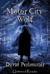 Motor City Wolf - David Perlmutter