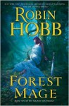 Forest Mage: The Soldier Son Trilogy - Robin Hobb