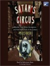 Satan's Circus: Murder, Vice, Police Corruption, and New York's Trial of the Century (Audio) - Mike Dash, Robertson Dean