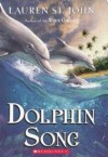 Dolphin Song - Lauren St. John