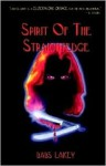 Spirit of the Straightedge - first in the series - an Elsie Sanders Suspense Thriller - Babs Lakey