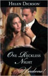 One Reckless Night - Helen Dickson