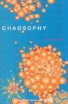 Chaosophy - Félix Guattari, Sylvère Lotringer