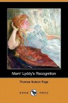 Mam' Lyddy's Recognition (Dodo Press) - Thomas Nelson Page
