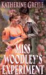 Miss Woodley's Experiment - Katherine Greyle, Jade Lee