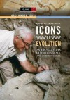 Icons of Evolution [2 Volumes]: An Encyclopedia of People, Evidence, and Controversies - Brian Regal