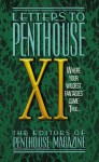 Letters to Penthouse XI: Where Your Wildest Fantasies Come True: v. 11 - Penthouse Magazine