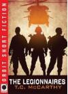 The Legionnaires - T.C. McCarthy