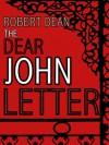 The Dear John Letter - Robert Dean