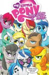 My Little Pony: Friendship Is Magic, Volume 3 - Andy Price, Katie Cook