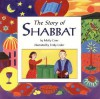 The Story Of Shabbat - Molly Cone, Emily Lisker