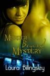 Mystery Beyond Murder - Laura Billingsley