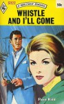 Whistle and I'll Come - Flora Kidd